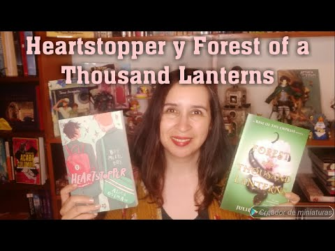 Heartstopper y Forest of a Thousand Lanterns / Reseña